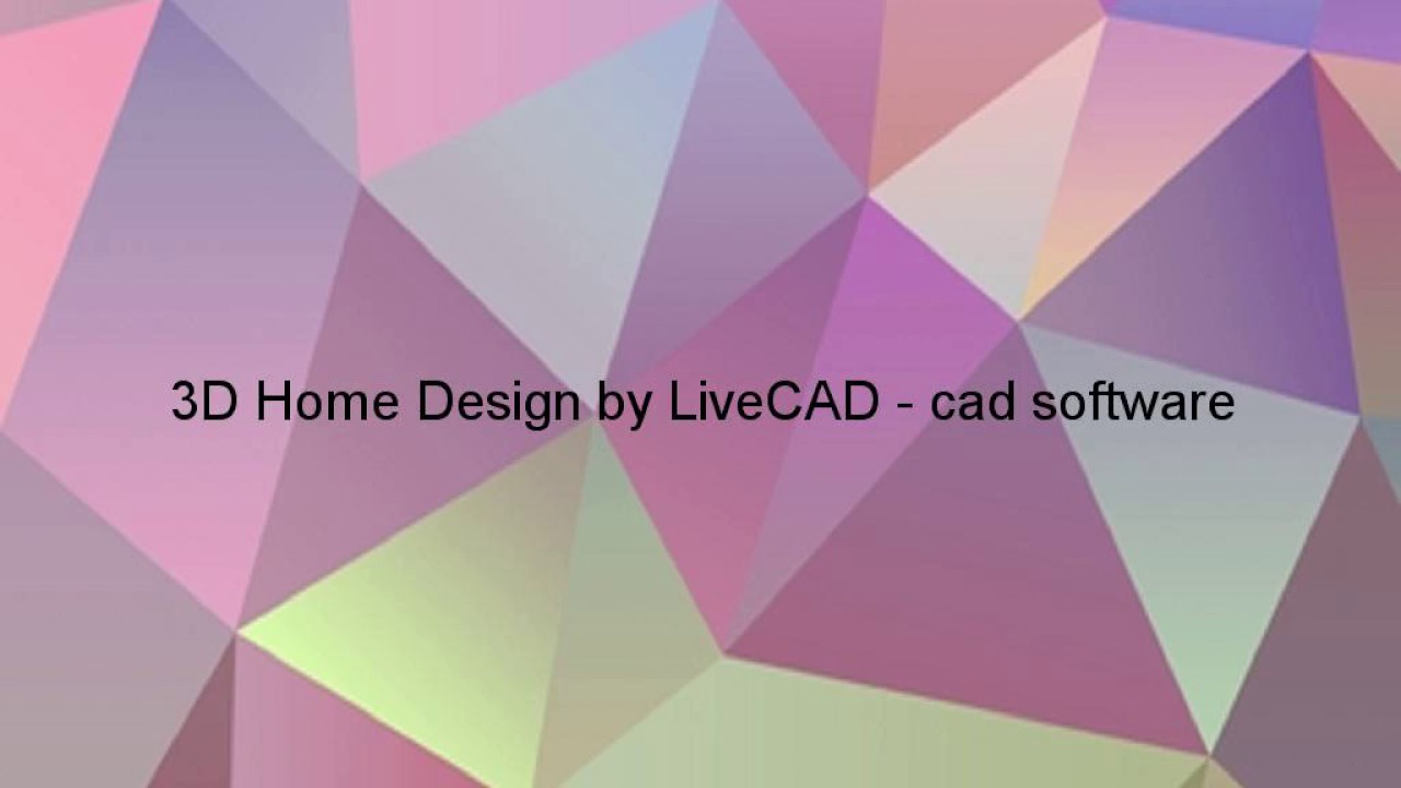 3d home design by livecad 3 1 download news celebrity