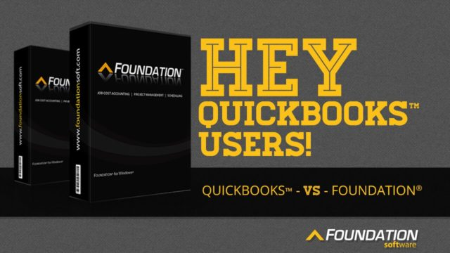 QuickBooks vs. FOUNDATION – Construction Accounting Software