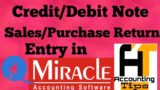 Sales & Purchase Return Entry In Miracle Accounting Software [Lesson:10]|- Accounting Tips