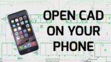 View CAD on your Phone – DWG DXF AutoCAD