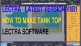 How to make Tank Top by Lectra Software/Lectra Software