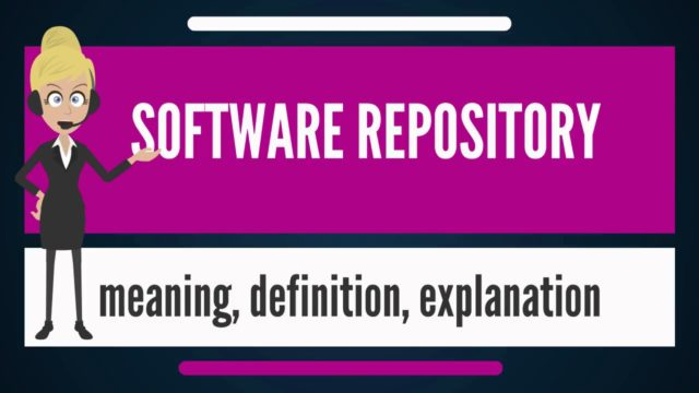 What is SOFTWARE REPOSITORY? What does SOFTWARE REPOSITORY mean? SOFTWARE REPOSITORY meaning