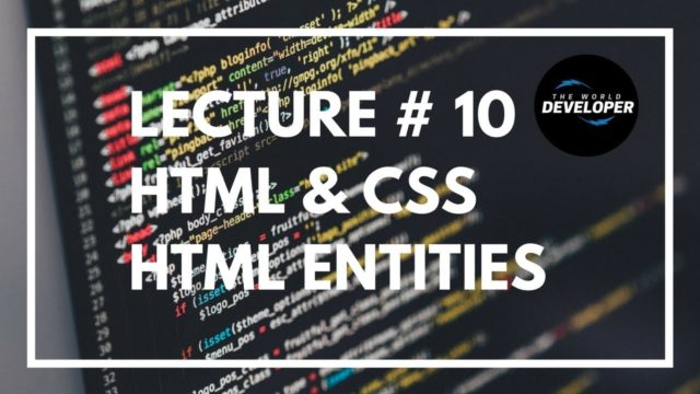 Html Entities,web development in Urdu/Hindi 2018,Special Characters