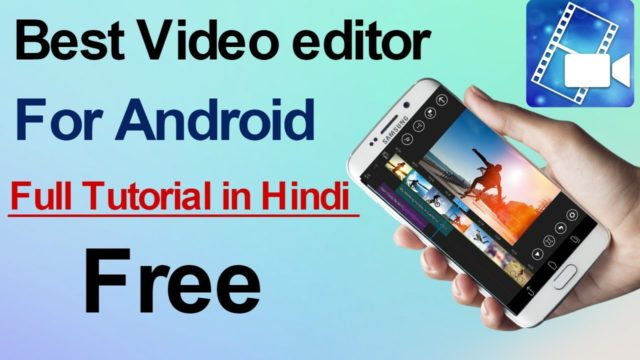 Best Video editor App for android | powerdirector Full Tutorial In Hindi !!!
