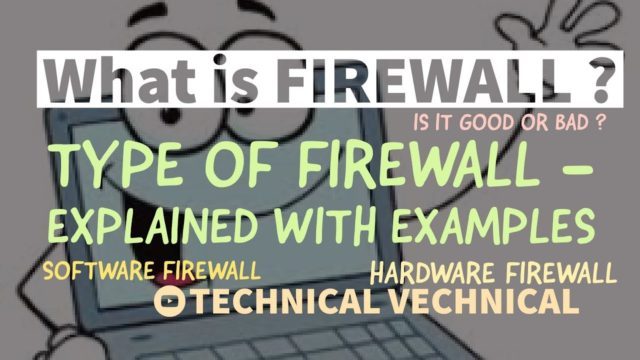 What is Firewall ? Types of firewall with examples ? If firewall is off | Explained in detail