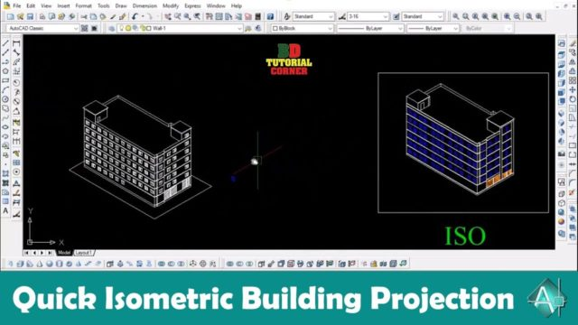 Quick Isometric building projection | AutoCAD 2007 Advance Tutorial – 7