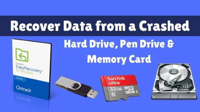 How To Recover Data From Crashed Hard Drive, Pen Drive & Memory Card With Ontrack EasyRecovery Tool